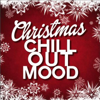 Christmas Chill Out Mood