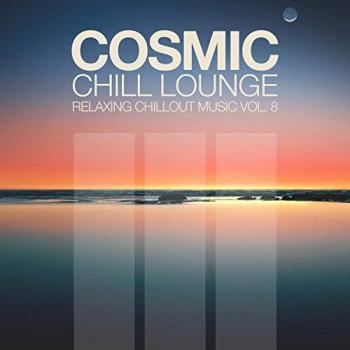 Cosmic Chill Lounge Vol 8