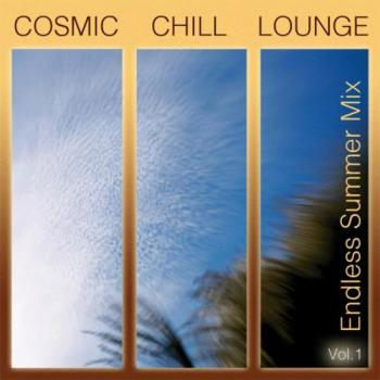 Cosmic Chill Lounge Vol 1 : Endless Summer Mix