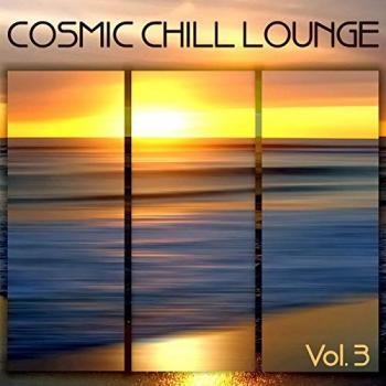 Cosmic Chill Lounge Vol 3
