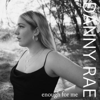 Danny Rae - Enough For Me