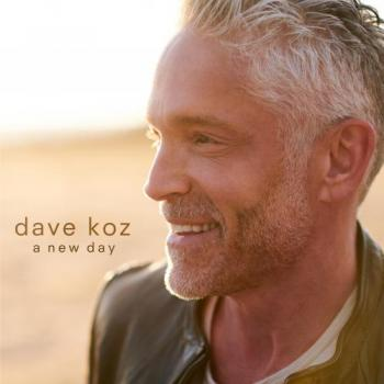 Dave Koz - A New Day