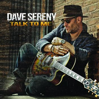 Dave Sereny - Talk To Me