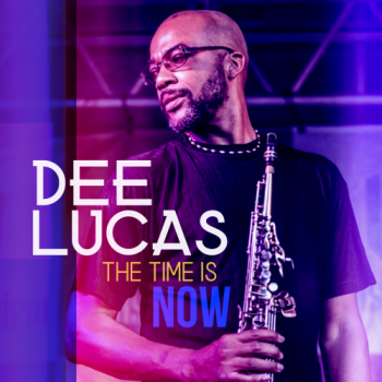 Dee Lucas - The Time Is Now