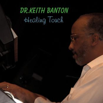 Dr. Keith Banton - Healing Touch