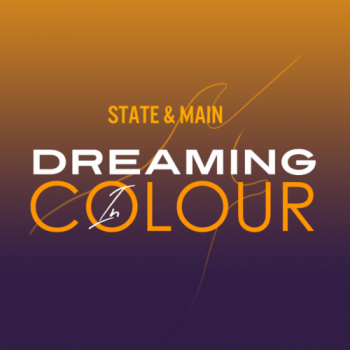 Dreaming In Colour - State & Main
