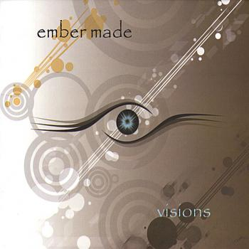 Ember Made - Visions