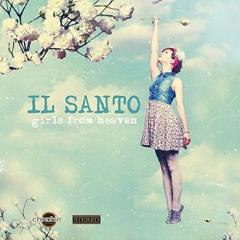 Il Santo - Girls From Heaven