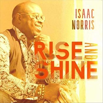 Isaac Norris - Rise and Shine