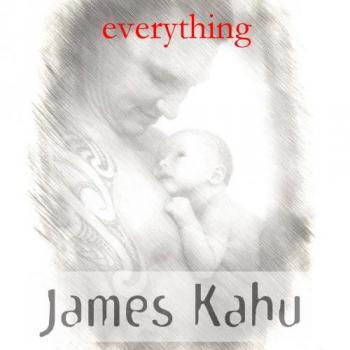 James Kahu - Everything