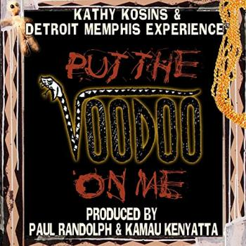 Kathy Kosins - Put the Voodoo On Me