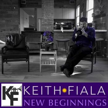 Keith Fiala - New Beginnings