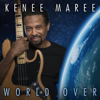 Kenee Mareé - World Over
