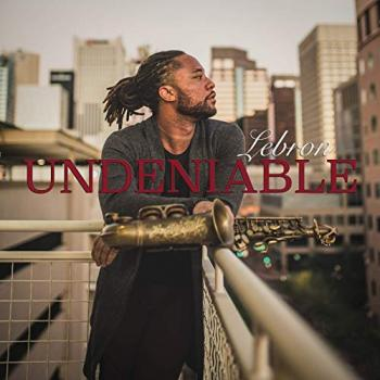 Lebron - Undeniable