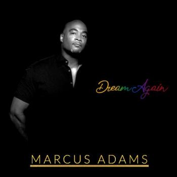 Marcus Adams - Dream Again