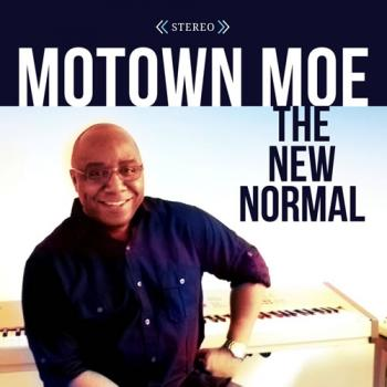 Motown Moe - The New Normal