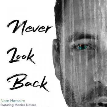 Nate Harasim - Never Look Back