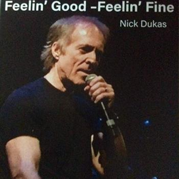 Nick Dukas - Feelin' Good Feelin' Fine