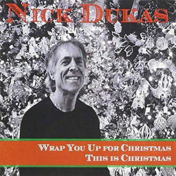 Nick Dukas - Wrap You Up For Christmas