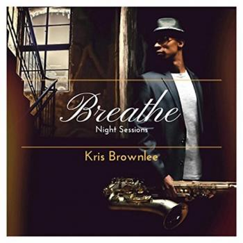 Kris Brownlee - Breathe : Night Sessions