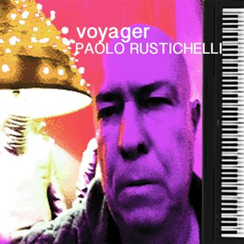 Paolo Rustichelli - Voyager