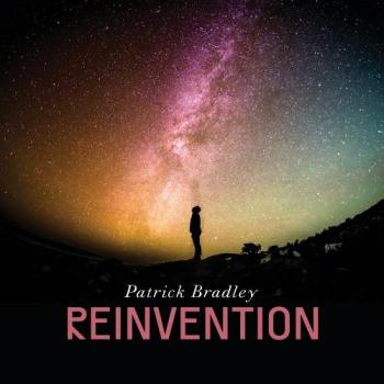 Patrick Bradley - Reinvention