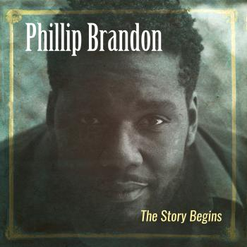 Phillip Brandon - The Story Begins