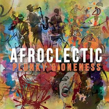 Plunky & Oneness - Afroclectic