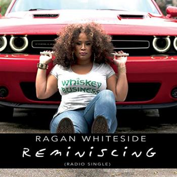 Ragan Whiteside - Reminiscing