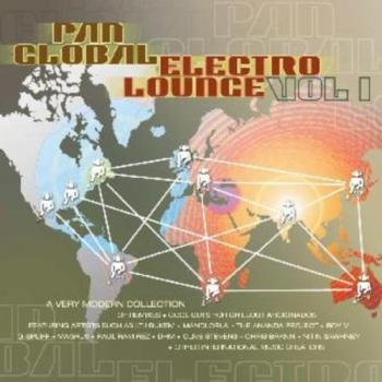 Pan Global Electro Lounge Vol 1