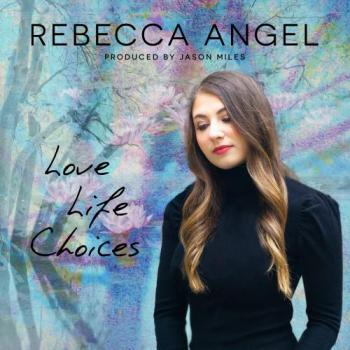 Rebecca Angel - Life Love Choices