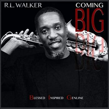 R.L. Walker - Coming Big