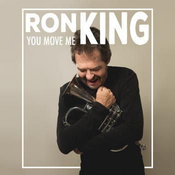 Ron King - You Move Me