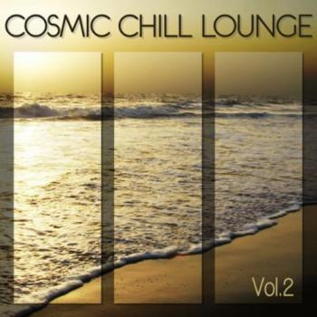 Cosmic Chill Lounge Vol. 2