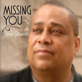 Steve Flowers - Missing You