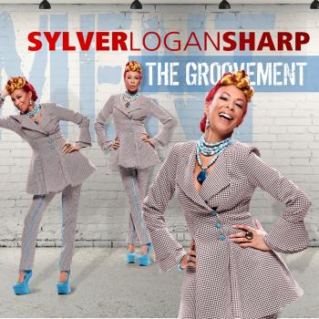 Sylver Logan Sharp - The Groovement