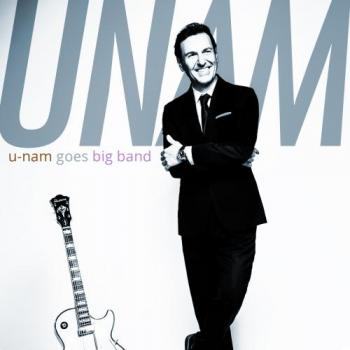 U-Nam - U-Nam Goes Big Band