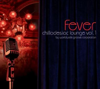 Chillodesiac Lounge Fever Vol.1