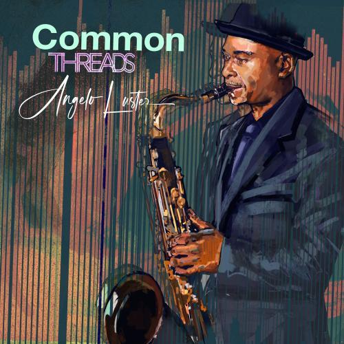 Angelo Luster - Common Threads