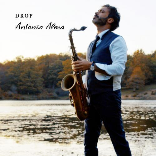 Antonio Alma  - Drop