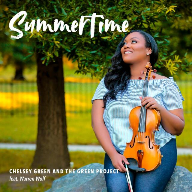 Chelsey Green & The Green Project - Summertime