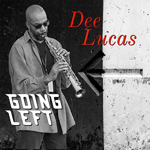 Dee Lucas - Going Left