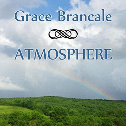 Grace Brancale - Atmosphere