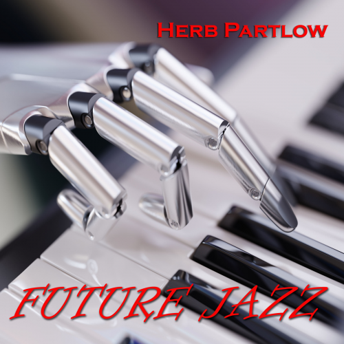Herb Partlow - Future Jazz