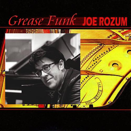 Joe Rozum - Grease Funk