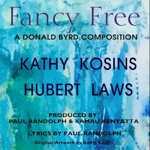 Kathy Kosins & Hubert Laws - Fancy Free