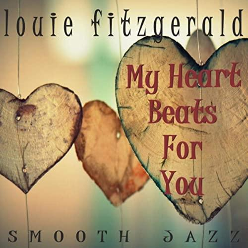 Louie Fitzgerald - My Heart Beats For You