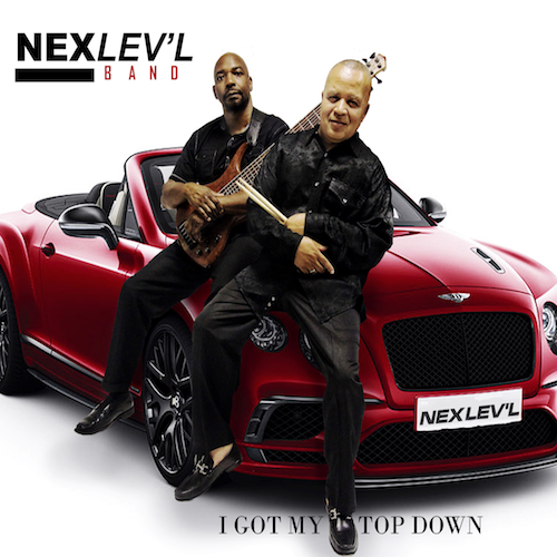 Nex Lev'l Band - Got My Top Down