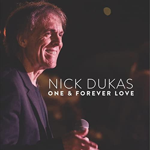 Nick Dukas - One & Forever Love