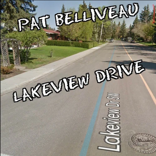 Pat Belliveau - Lakeview Drive